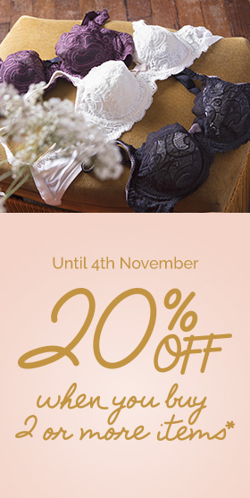 Until 4th November - 20%off when you buy 2 or more items*