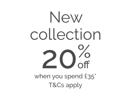 20% off when you spend £35*T&Cs apply